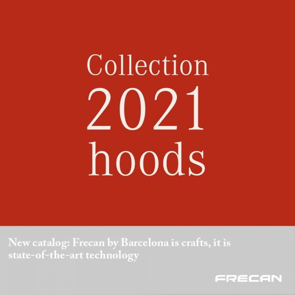 New catalog Hoods. Frecan by Barcelona